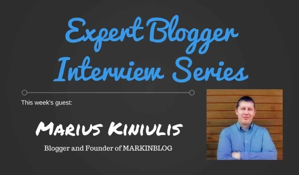Expert Blogger Interview Series - Marius Kiniulis 1