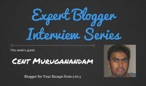 Expert Blogging Interview: Cent Muruganandam 2