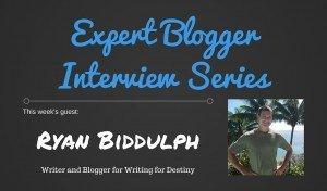 Expert Blogger Interview: Ryan Biddulph 1
