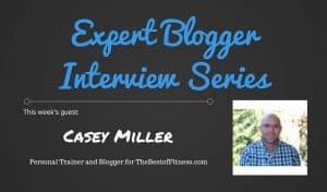 Expert Blogger Interview: Casey Miller 1