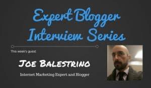 Expert Blogger Interview: Joe Balestrino 1