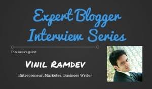 Expert Blogger Interview: Vinil Ramdev 1
